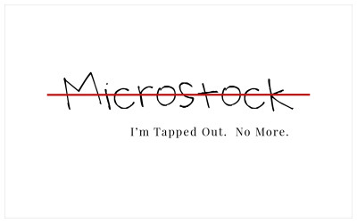 Why I Quit Microstock